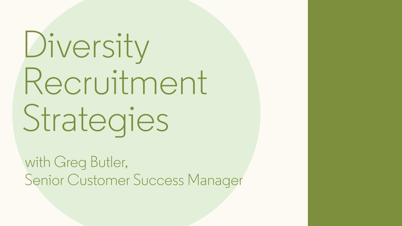 Diversity Recruitment Strategies