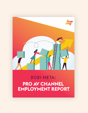Pro-AV Channel Employee Report | AVIXA
