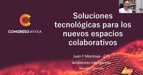 Presented by Juan Montoya | AVIXA