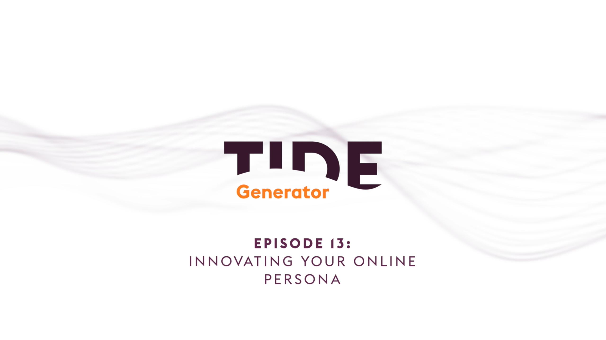 TIDE Generator Episode 13: Innovating Your Online Persona | AVIXA